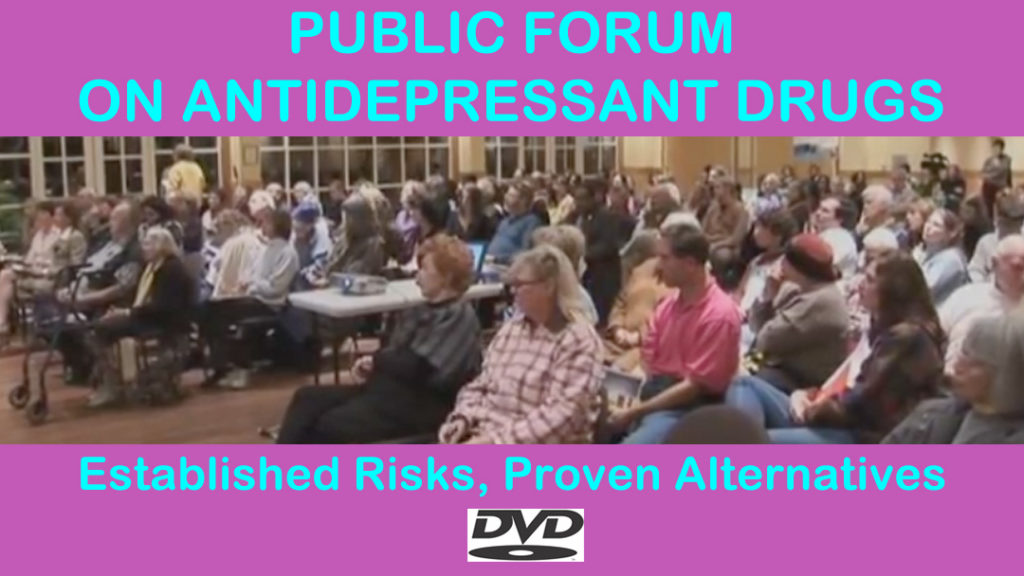 DVD cover of a filmed public forum on the established risks of and proven alternatives to antidepressants with Julia Ross and guests.